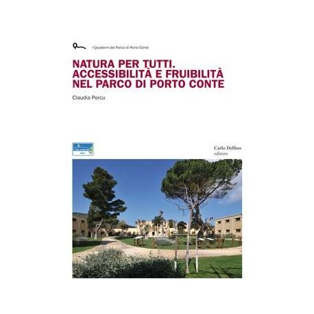Natura per tutti. accessibilità e fruibilità nel Parco di Porto Conte